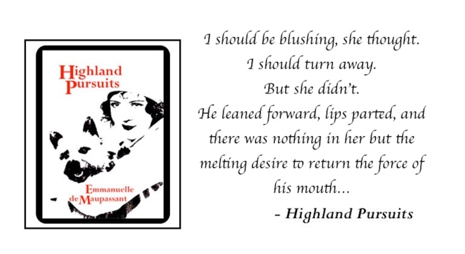 Emmanuelle de Maupassant Highland Pursuits quote 2.jpg